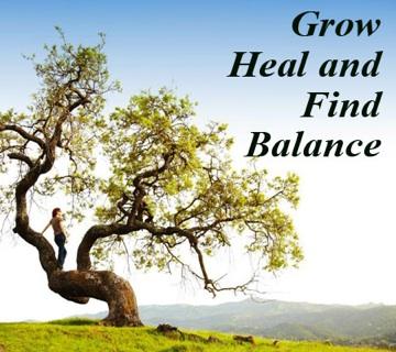 Grow Heal and Find Balance